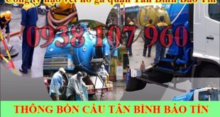Nạo vét hố ga quận Tân Bình giảm 25% bảo hành 12 tháng